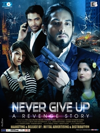 Never Give Up Hindi Film Releasing On  3rd May 2019 All Over India