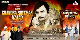 Rajesh Mittal's Historic  Film  Shaheed Chandra Shekhar Azaad  To Storm The Screens All Over On 24th January 2020